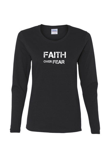 Series 2 FAITH Over FEAR Ladies Long Sleeve Tee