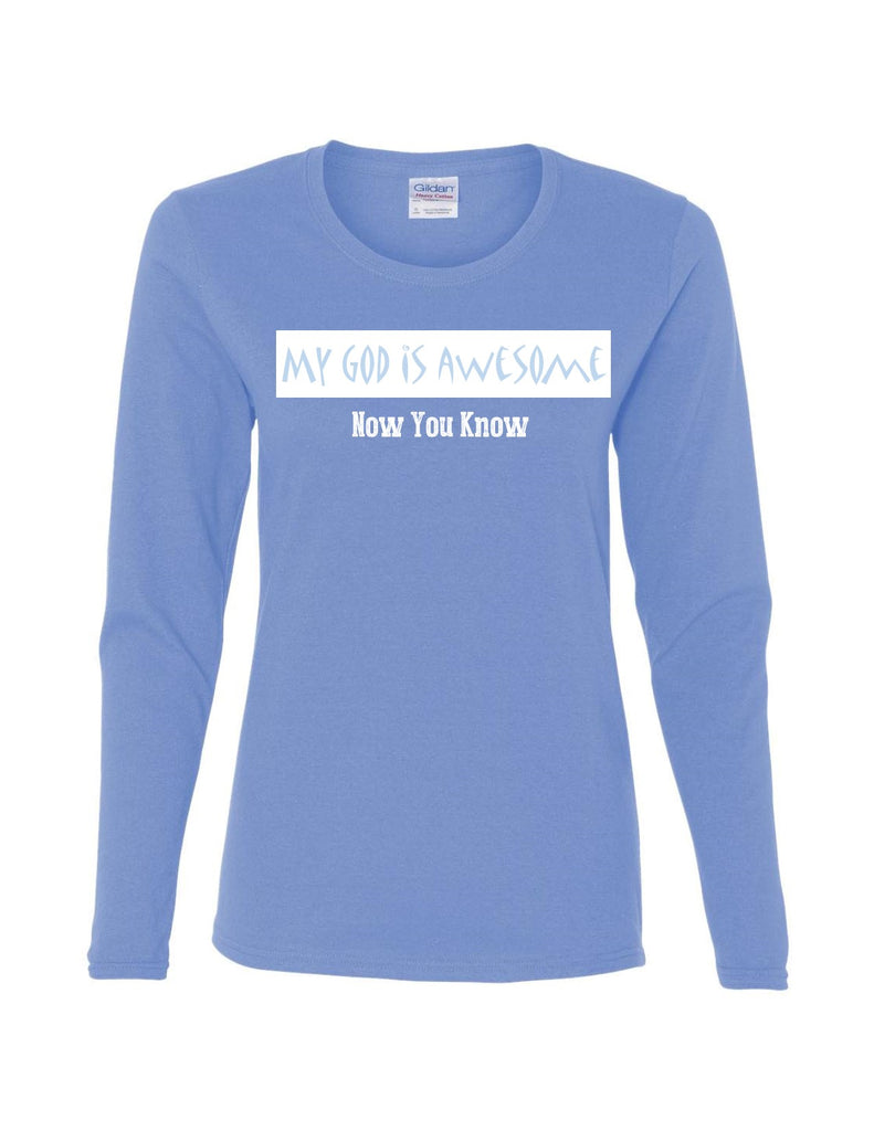 Series 3 My GOD is Awesome Ladies Long Sleeve Tee