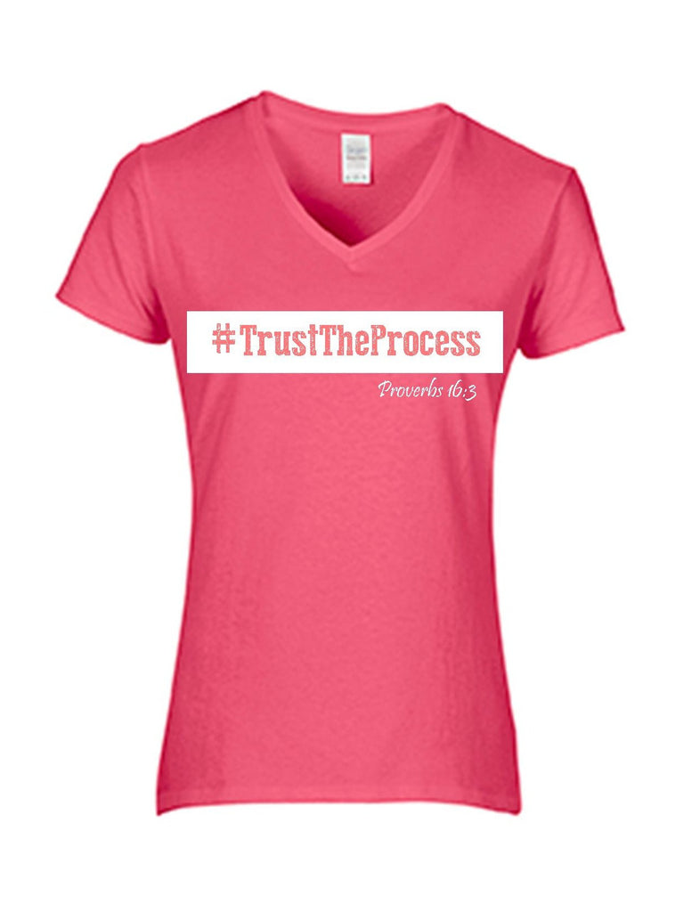 Series 3 #Trust The Process Ladies V-Neck T-Shirt