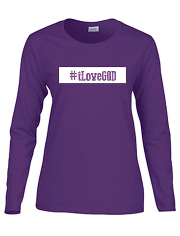Series 3 #iLove GOD Ladies Long Sleeve Tee