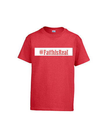 Series 3 #Faith Is Real Youth T-Shirt