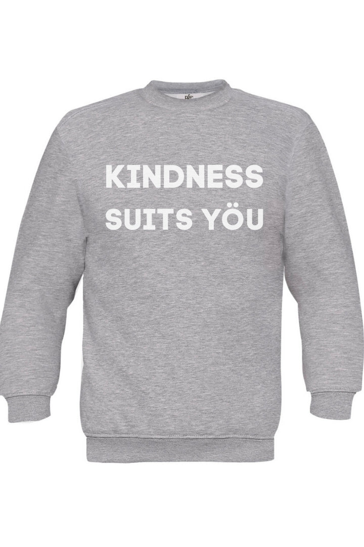 Kindness Suits Yöu Sweatshirt in White