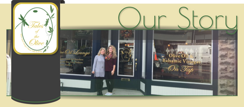 Tales of the Olive- Our Story – Tales of the Olive, LLC
