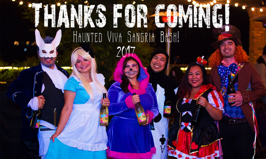 Thanks for coming to our Haunted Viva Sangria Bash!