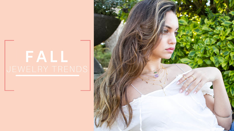 Fall Jewelry Trends