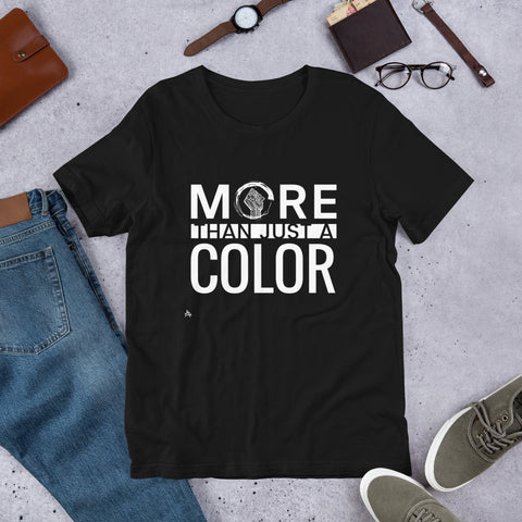More Than Just A Color Short-Sleeve Unisex T-Shirt