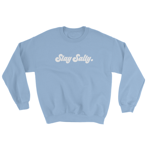 Stay Salty Sweatshirt
