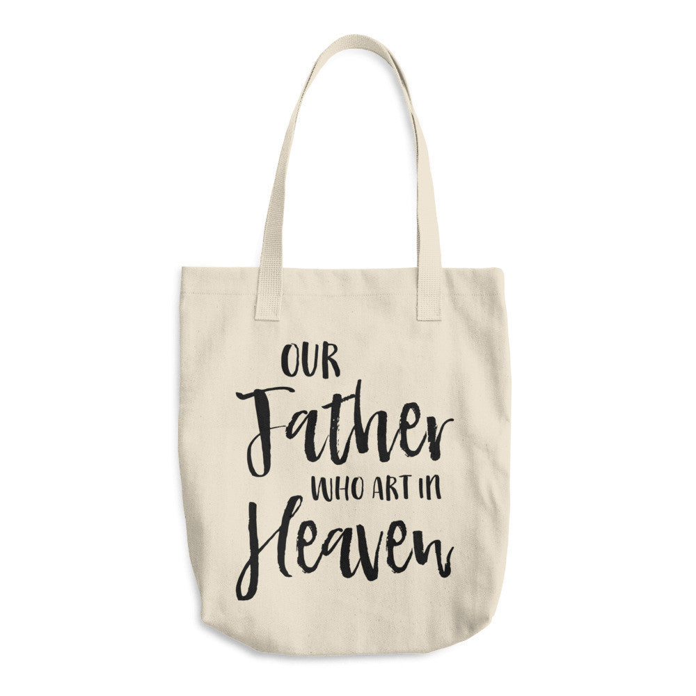 our father who art in heaven tote bag