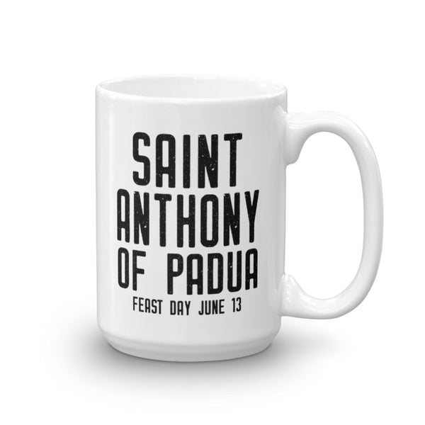 Saint Anthony of Padua Quote Mug - www.catholicartstore.com