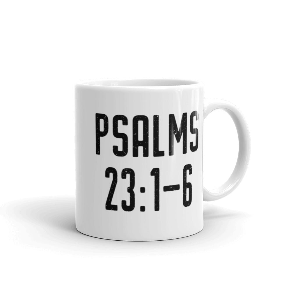 Psalms 23: 1-6 Coffee Mug - Bible Verse Gift - The Lord is My Shepard