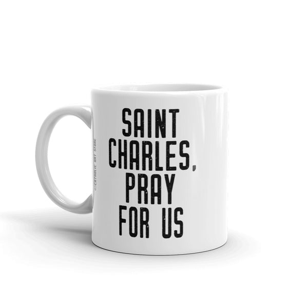 St. Charles Borromeo Pray for Us Mug - Patron Saint of Seminarians – Catholic Gift for Man – Priest Theology Divinity Student Teacher RCIA Confirmation Graduation Baptism
