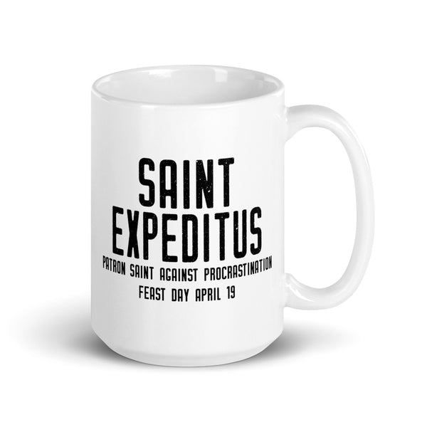 St. Expeditus Pray for Us Mug - Patron Saint Against Procrastination – Funny Catholic Gift – Priest Nun Student RCIA Confirmation Graduation Baptism