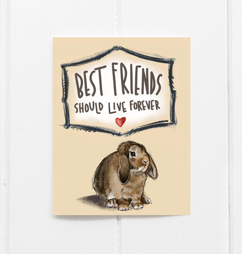 Best Friends Should Live Forever - Bunny
