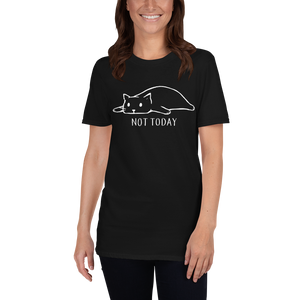 Not Today Cat Unisex T-shirt