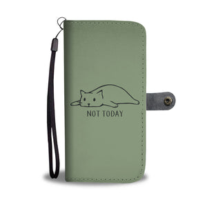 Not Today Wallet Case