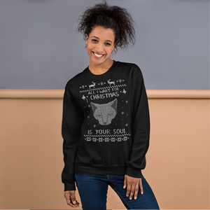 All I Want For Christmas Is Your Soul Cat Crew Sweatshirt