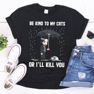 Be Kind To My Cats Unisex T-shirt