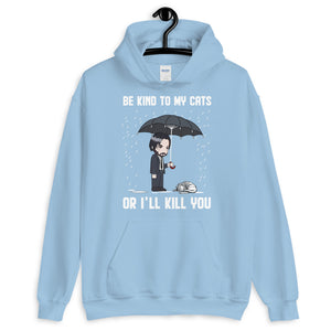 Be Kind To My Cats Unisex Hoodie