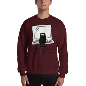 I'm from Tech Support Crew Sweatshirt