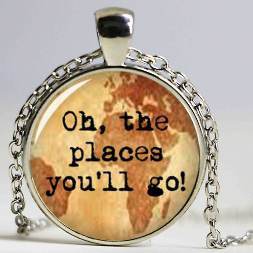 'Oh, the places you'll go' Dr Seuss Quote Wanderlust Necklace
