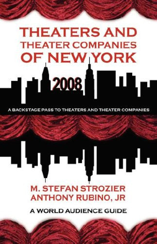 Theaters and Theater Companies of New York