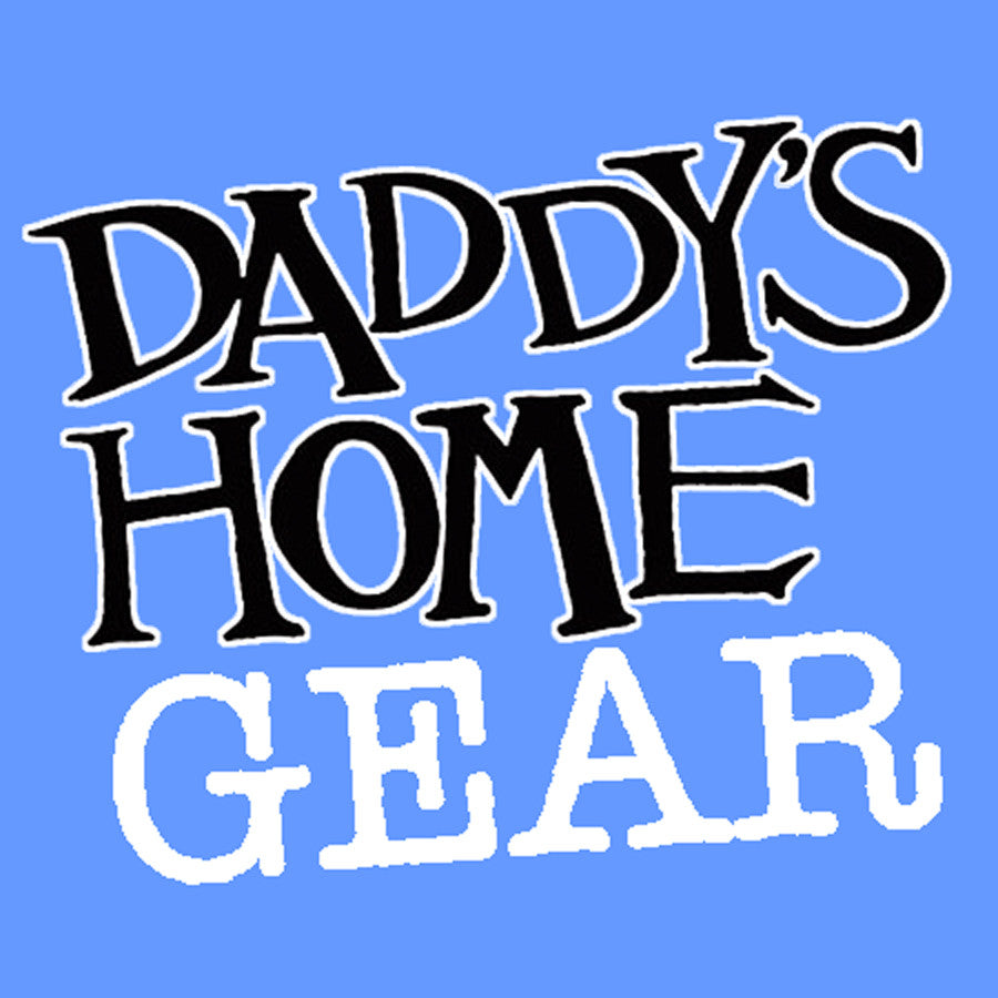 Daddy's Home Gear