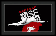 Rise Bleed For Art - Framed Print