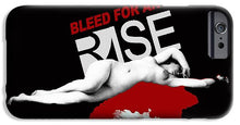 Rise Bleed For Art - Phone Case