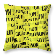 Caution - Throw Pillow