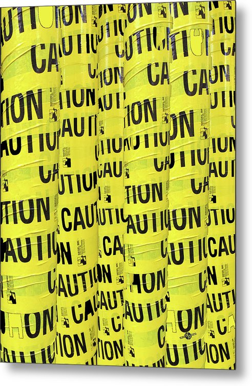 Caution - Metal Print