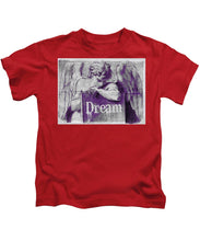 Dream - Kids T-Shirt