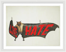 Love Hate Bat - Framed Print