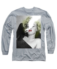 Marilyn Monroe Smokes - Long Sleeve T-Shirt