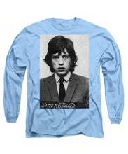 Mick Jagger Mug Shot Vertical - Long Sleeve T-Shirt