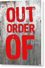 Out Of Order - Canvas Print