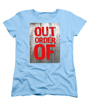 Out Of Order - Women's T-Shirt (Standard Fit)