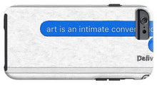 Rise Art Is An Intimate Conversation - Phone Case