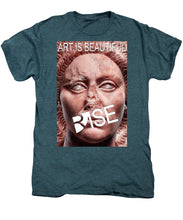 Rise Art Is Beautiful - Men's Premium T-Shirt