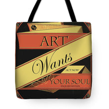 Rise Art Wants Your Soul - Tote Bag