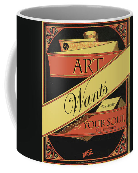 Rise Art Wants Your Soul - Mug