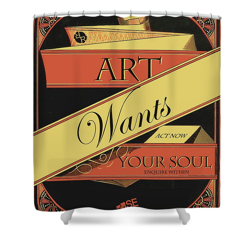Rise Art Wants Your Soul - Shower Curtain