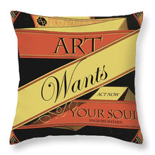 Rise Art Wants Your Soul - Throw Pillow