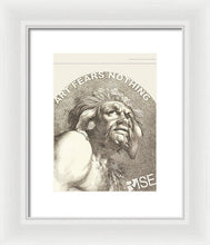 Rise Fear Nothing - Framed Print