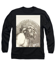 Rise Fear Nothing - Long Sleeve T-Shirt