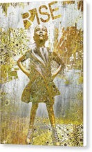 Rise Fearless Girl - Canvas Print