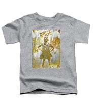 Rise Fearless Girl - Toddler T-Shirt