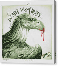 Rise In Art We Trust                                   - Canvas Print