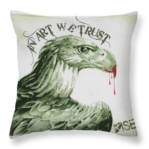 Rise In Art We Trust                                   - Throw Pillow