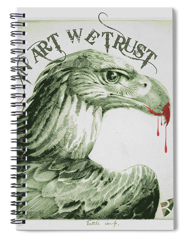 Rise In Art We Trust                                   - Spiral Notebook