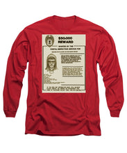 Unabomber Ted Kaczynski Wanted Poster 2 - Long Sleeve T-Shirt